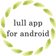 lull app for android